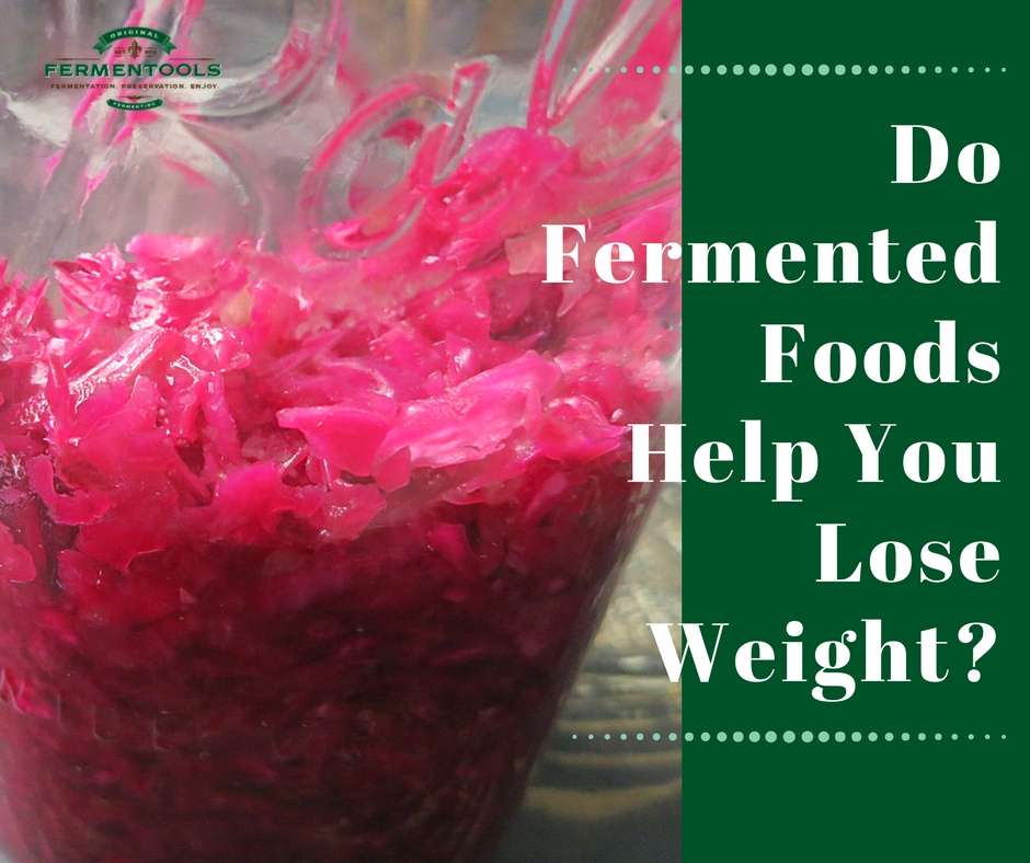 Fermented Foods for Weight Loss | Fermentools.com