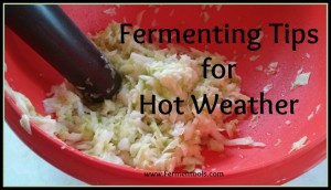 fermenting in hot weather